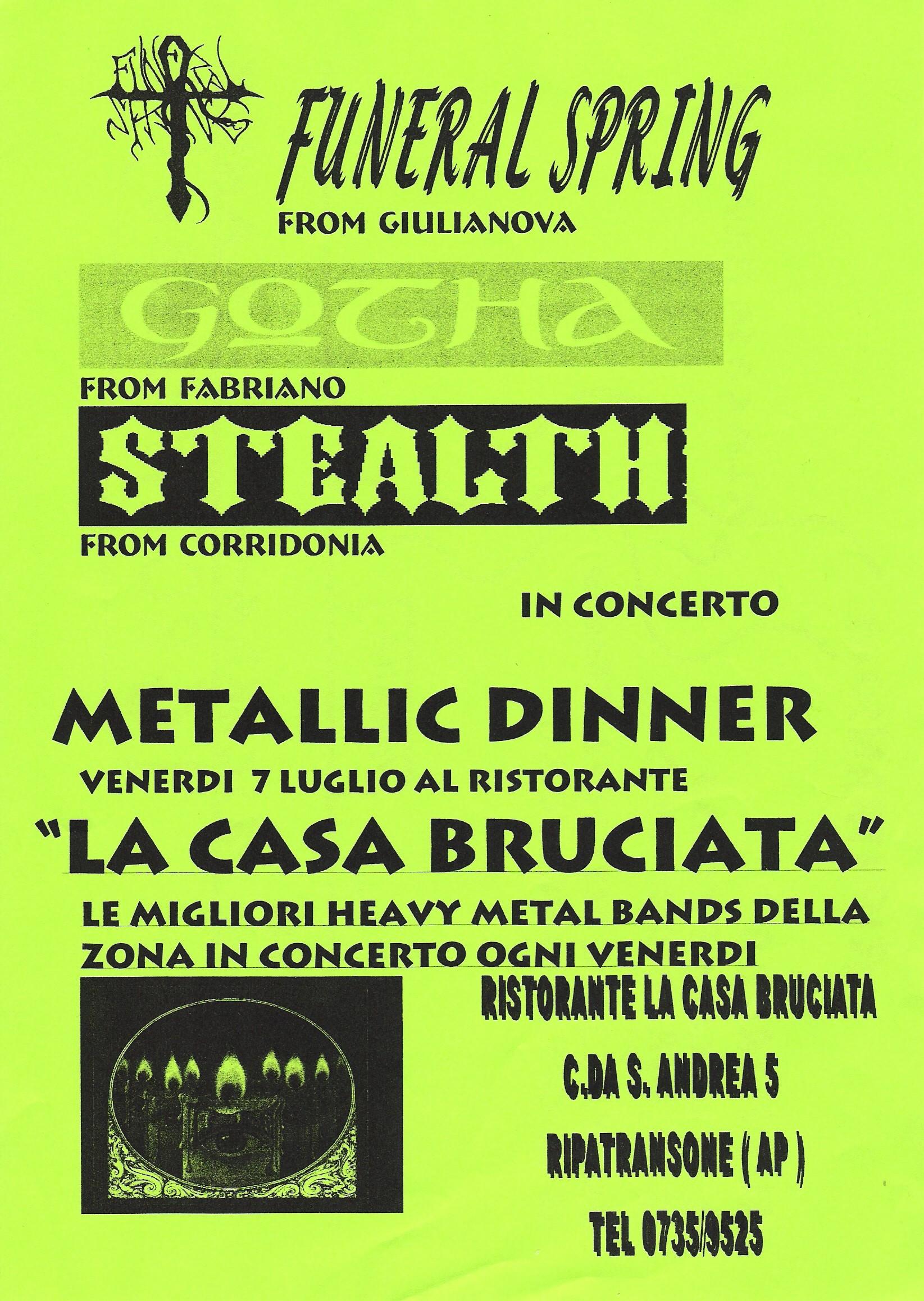 Live@Metallic Dinner, La Casa Bruciata, Marche, Italy, 7.7.2000